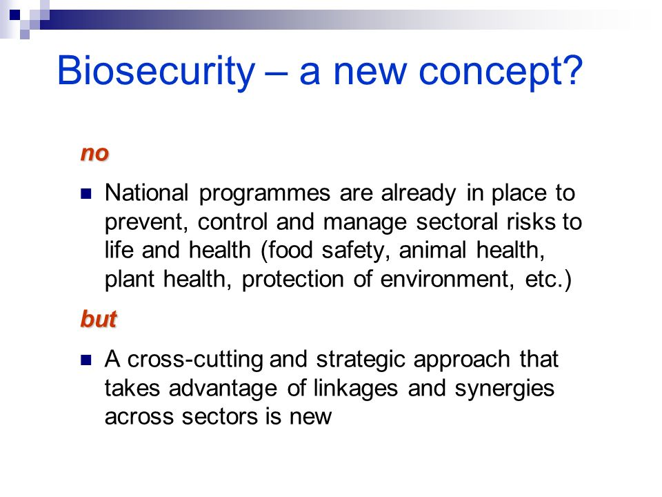 Biosecurity – a new concept