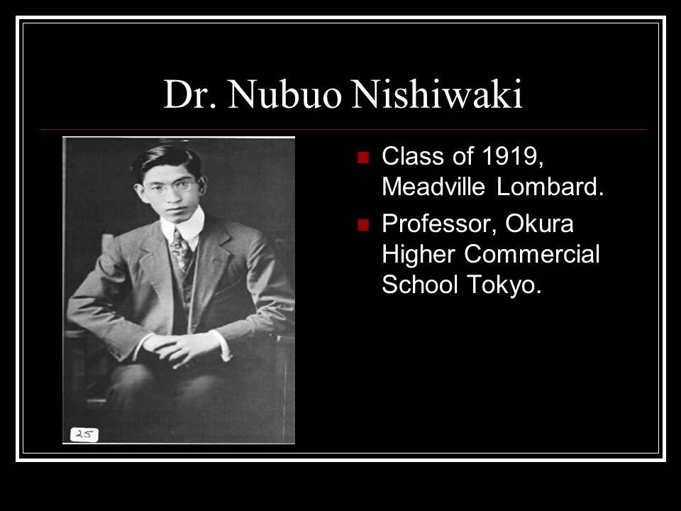 Dr. Nubuo Nishiwaki Class of 1919, Meadville Lombard.