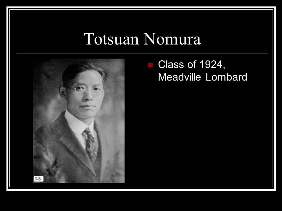 Totsuan Nomura Class of 1924, Meadville Lombard