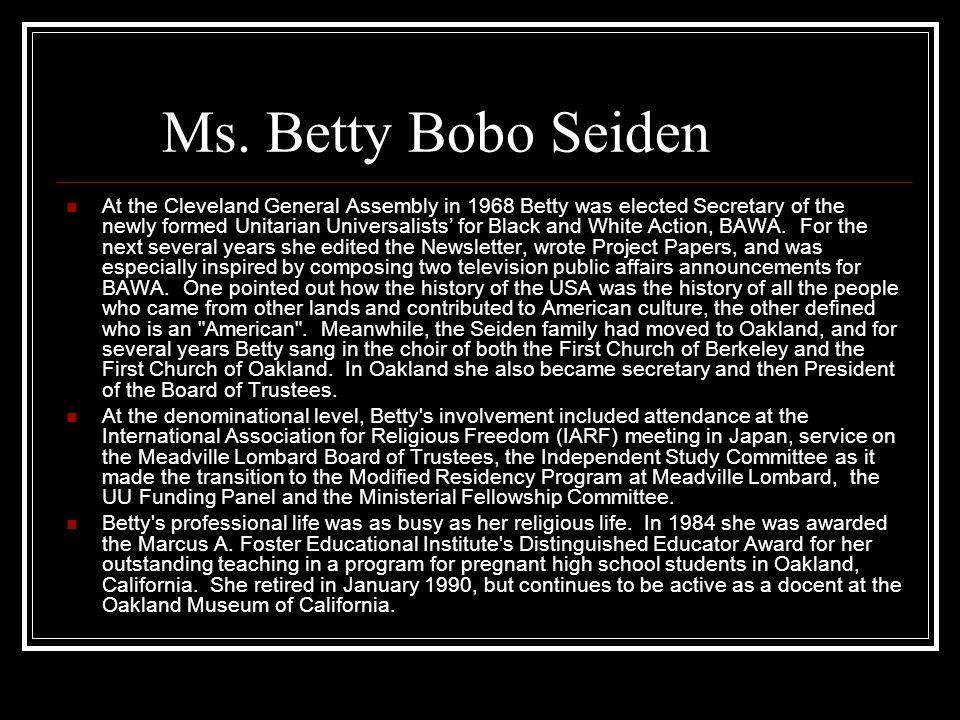 Ms. Betty Bobo Seiden