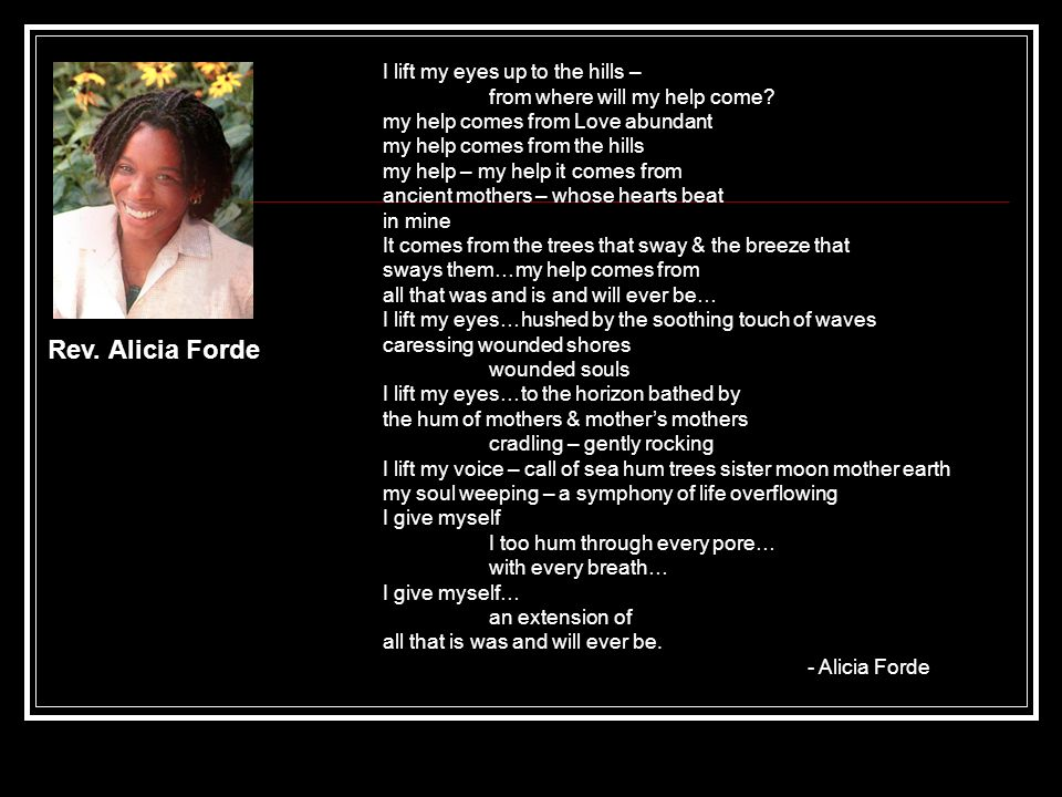 Rev. Alicia Forde I lift my eyes up to the hills –
