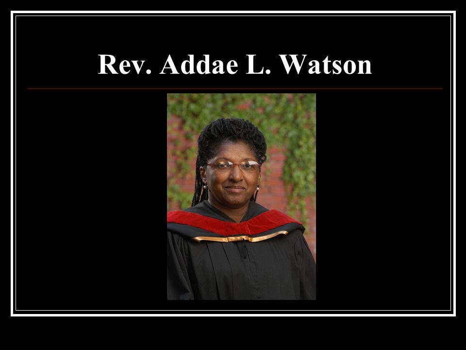 Rev. Addae L. Watson