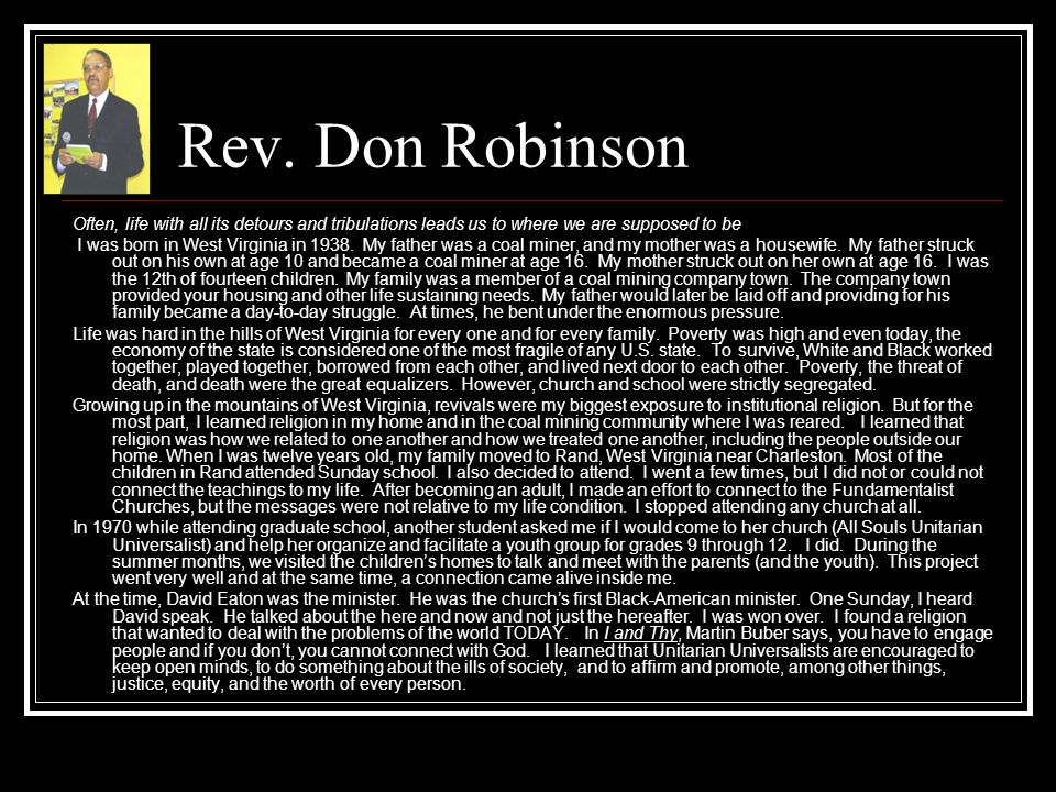 Rev. Don Robinson Often, life with all its detours and tribulations leads us to where we are supposed to be.