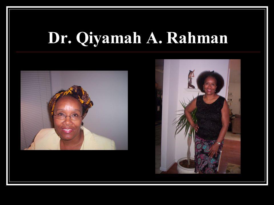 Dr. Qiyamah A. Rahman