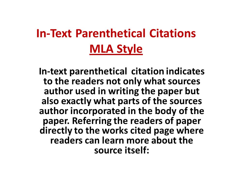 mla format in text citation research paper A parenthetical citation is a method of citing sources in mla format that enables students to cite works within the text of their paper.