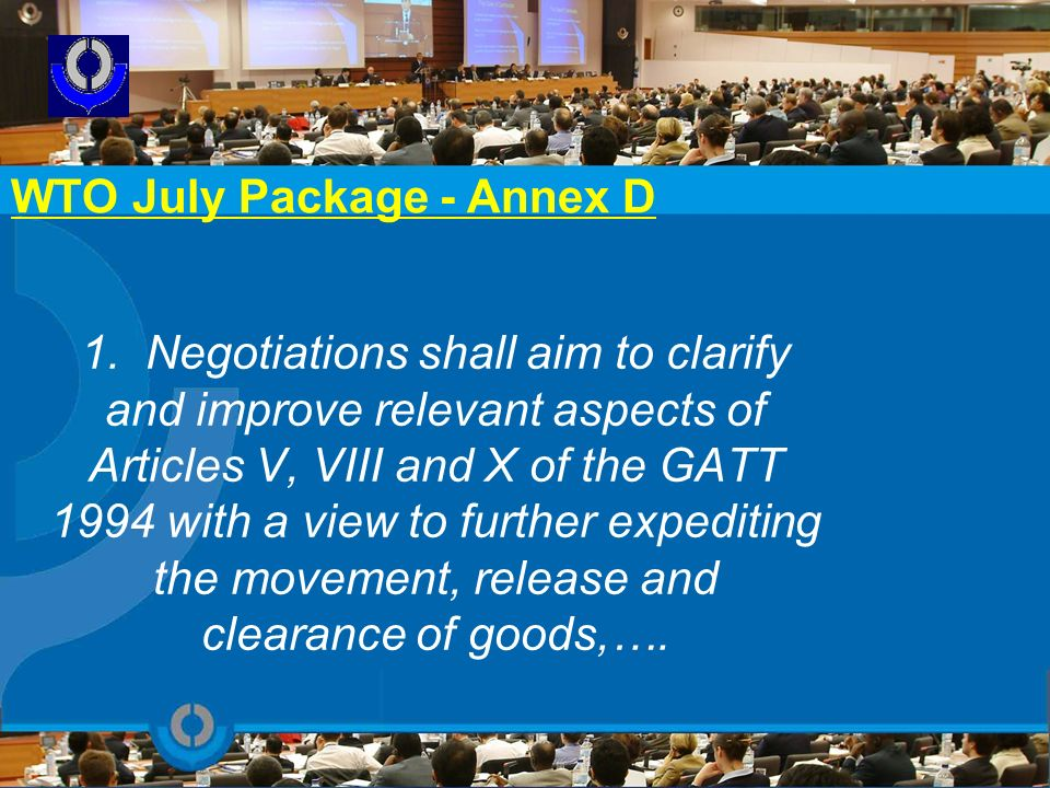 WTO July Package - Annex D