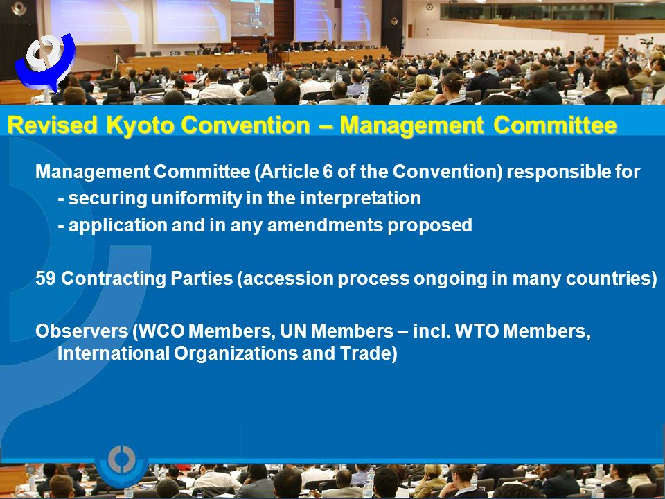 Revised Kyoto Convention – Management Committee