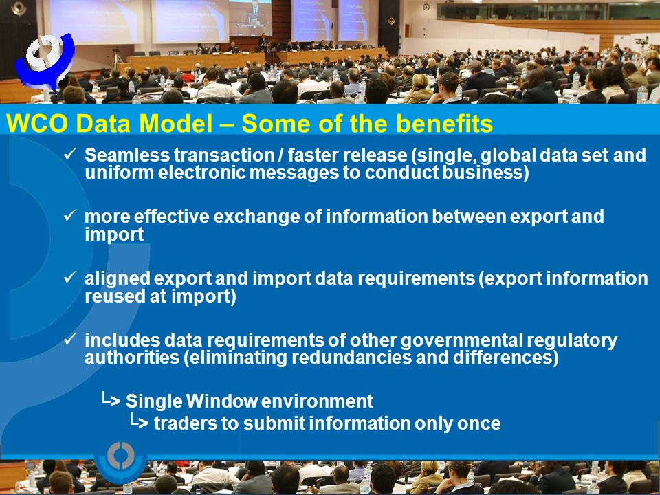 WCO Data Model – Some of the benefits