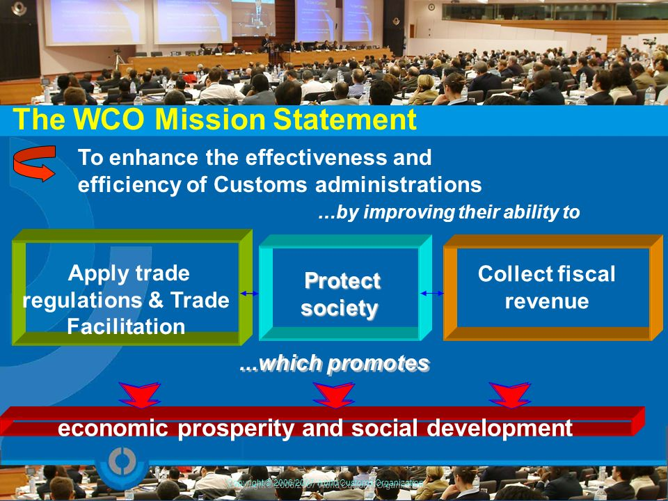 The WCO Mission Statement
