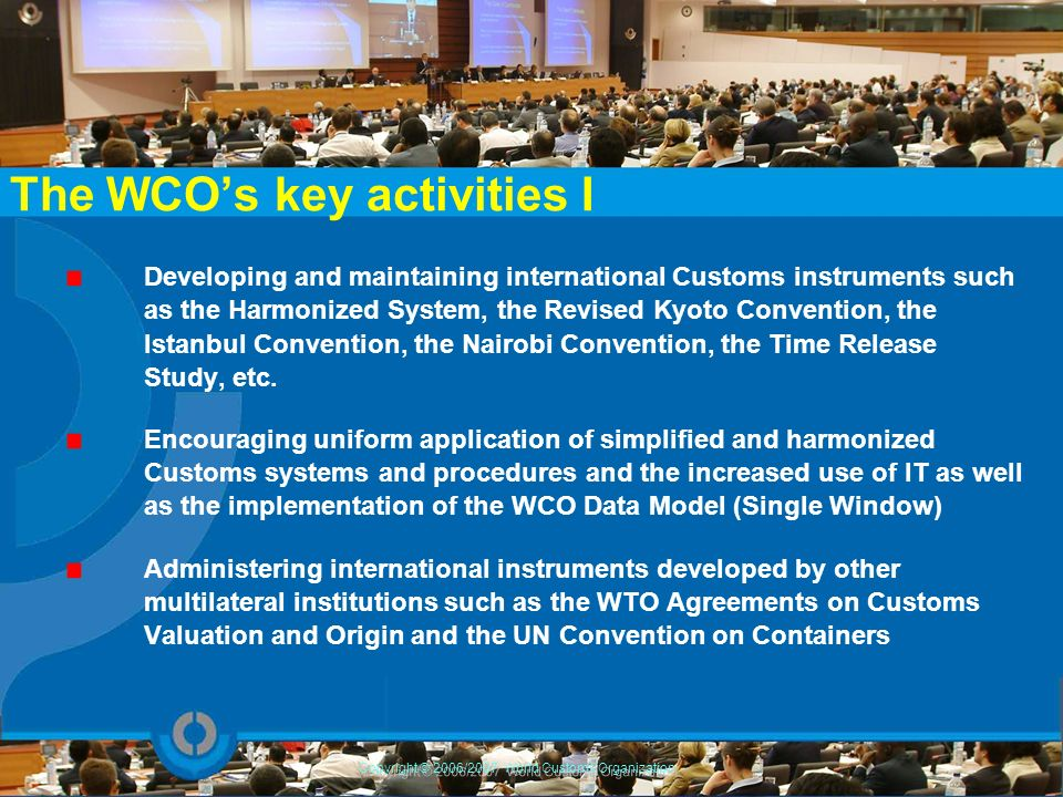 The WCO's key activities I