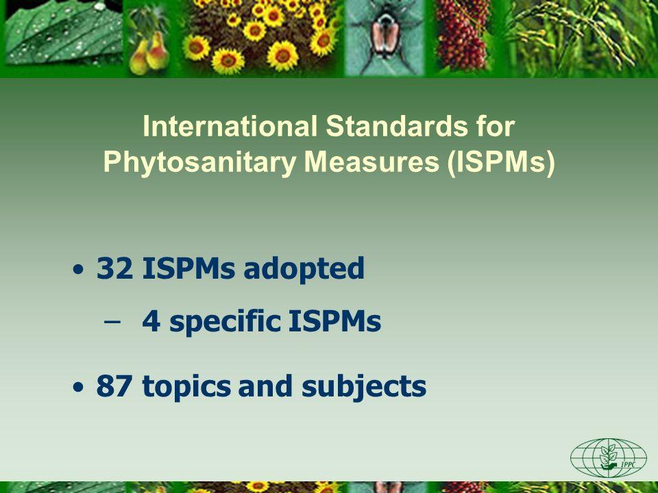 International Standards for Phytosanitary Measures (ISPMs)
