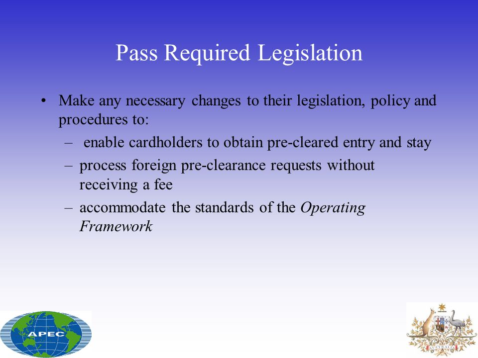 Pass Required Legislation