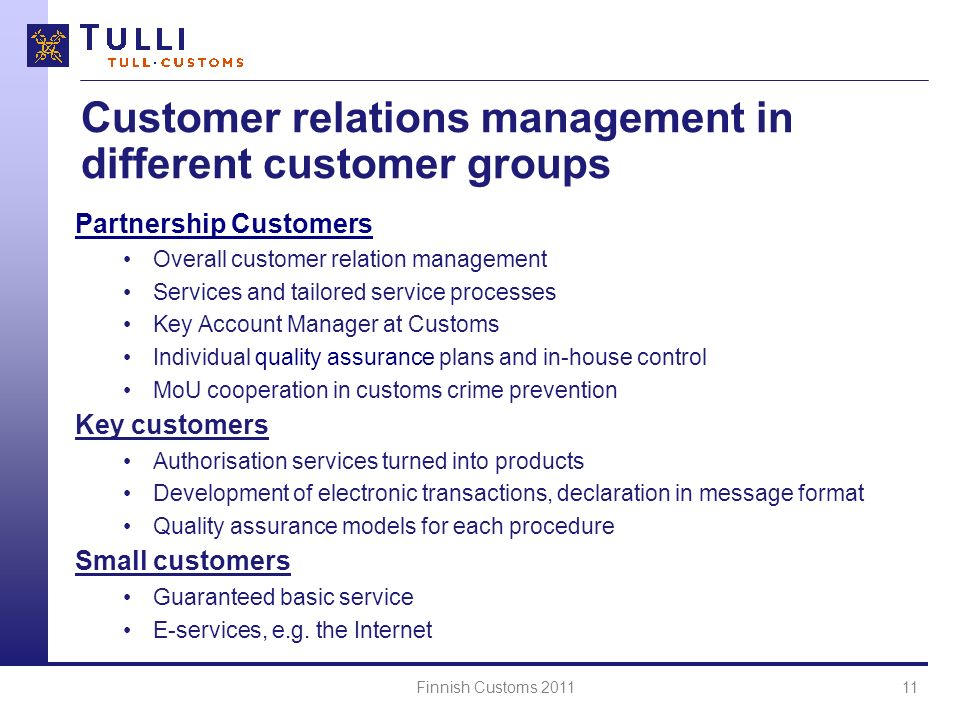Customer relations management in different customer groups