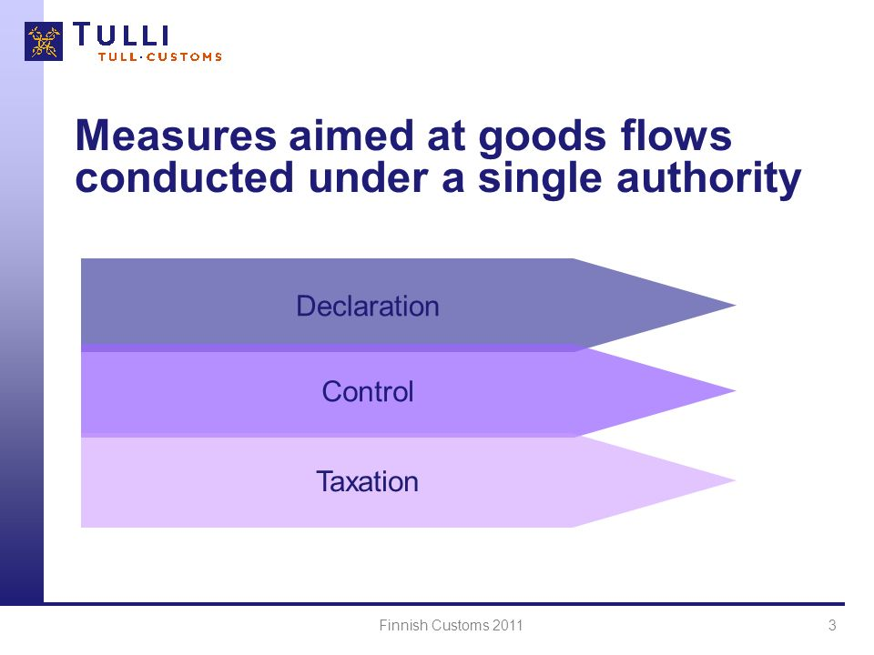 Measures aimed at goods flows conducted under a single authority
