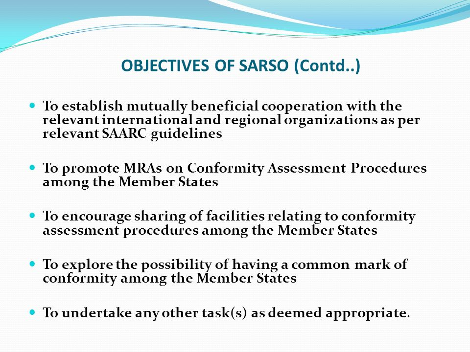 OBJECTIVES OF SARSO (Contd..)