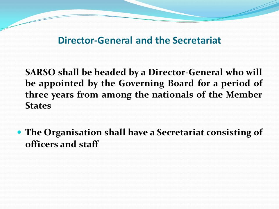 Director-General and the Secretariat