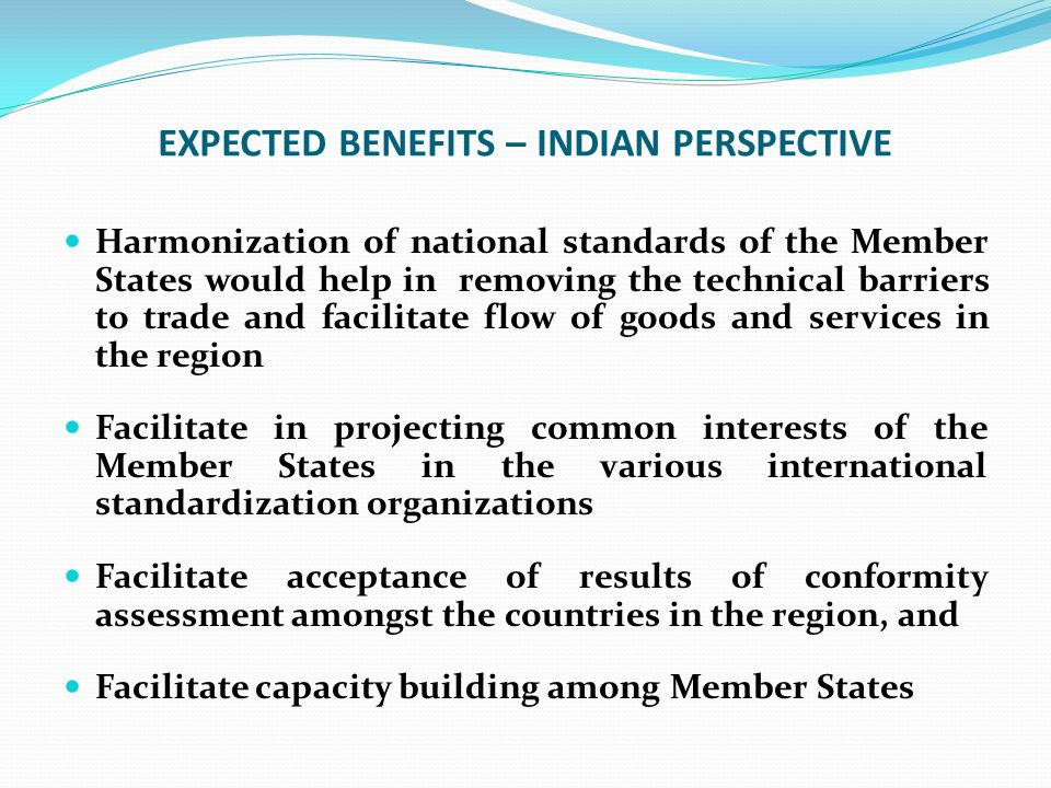 EXPECTED BENEFITS – INDIAN PERSPECTIVE