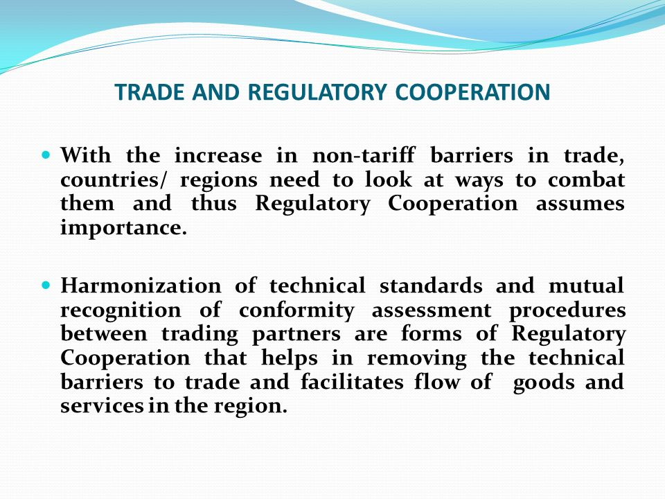 TRADE AND REGULATORY COOPERATION