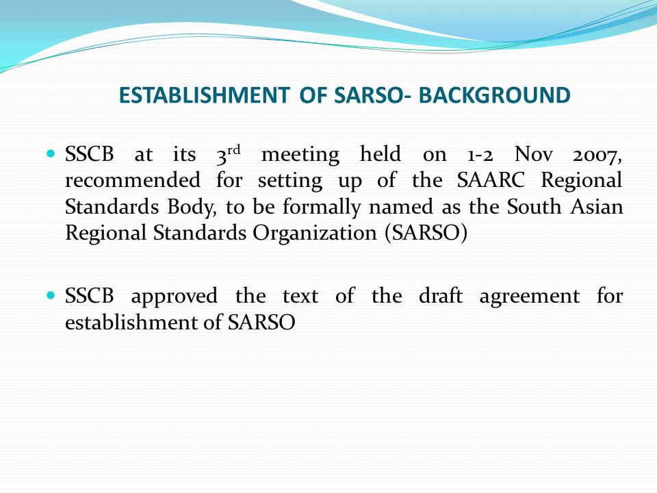 ESTABLISHMENT OF SARSO- BACKGROUND