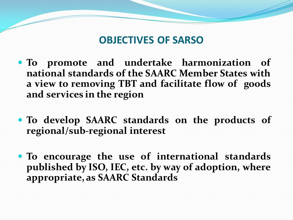 OBJECTIVES OF SARSO