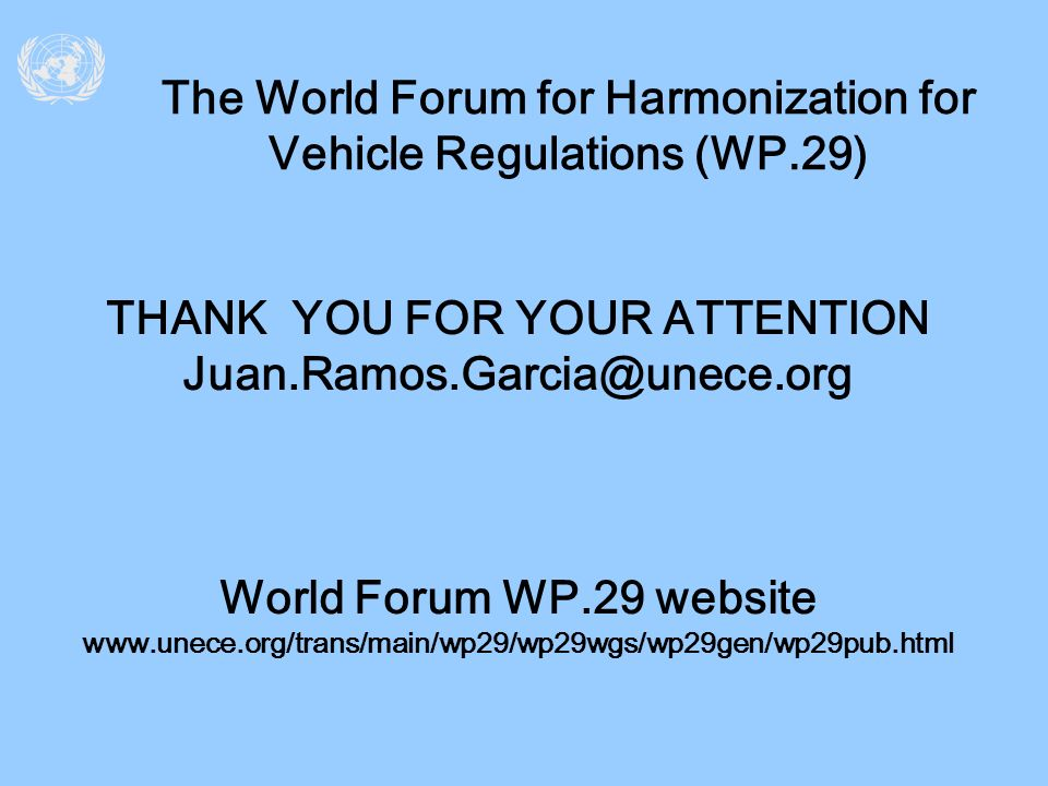 The World Forum for Harmonization for Vehicle Regulations (WP.29)