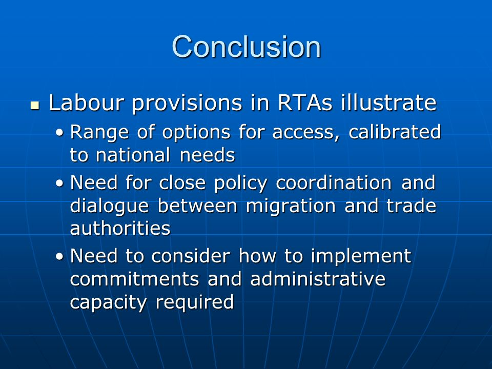 Conclusion Labour provisions in RTAs illustrate