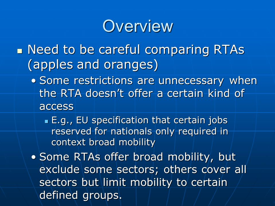 Overview Need to be careful comparing RTAs (apples and oranges)
