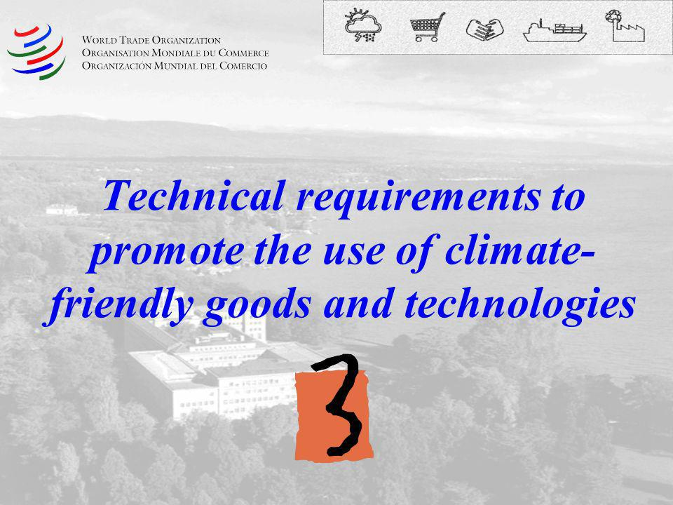 Technical requirements to promote the use of climate-friendly goods and technologies
