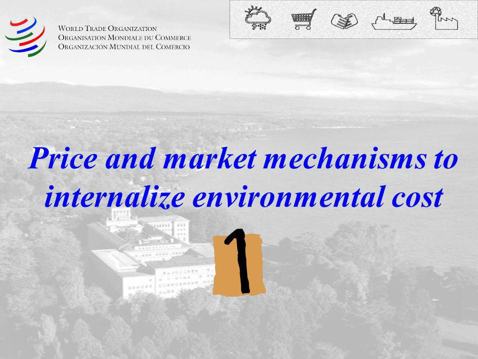 Price and market mechanisms to internalize environmental cost