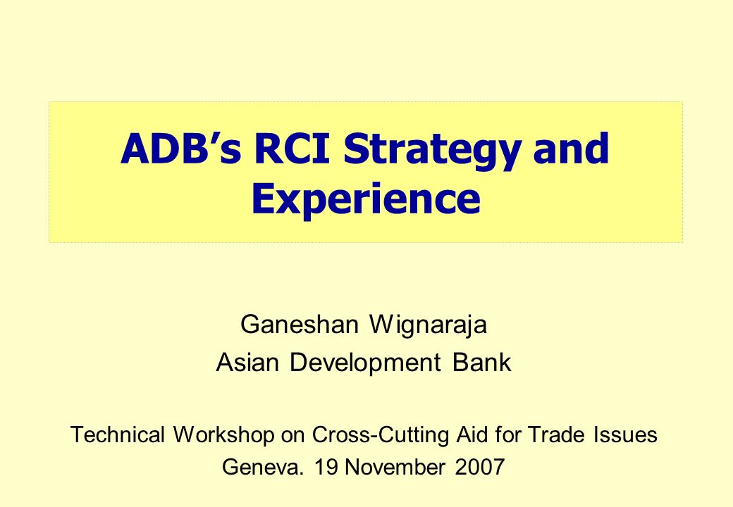 ADB's RCI Strategy and Experience