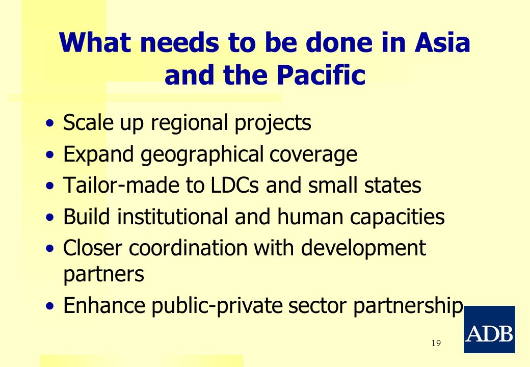 What needs to be done in Asia and the Pacific