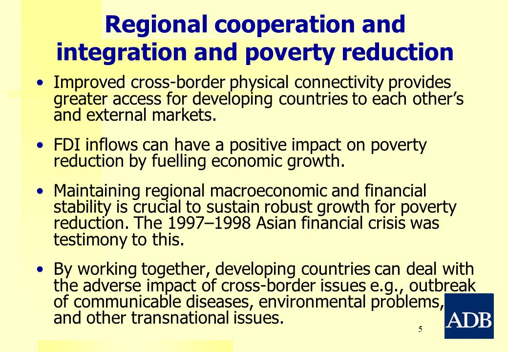 Regional cooperation and integration and poverty reduction