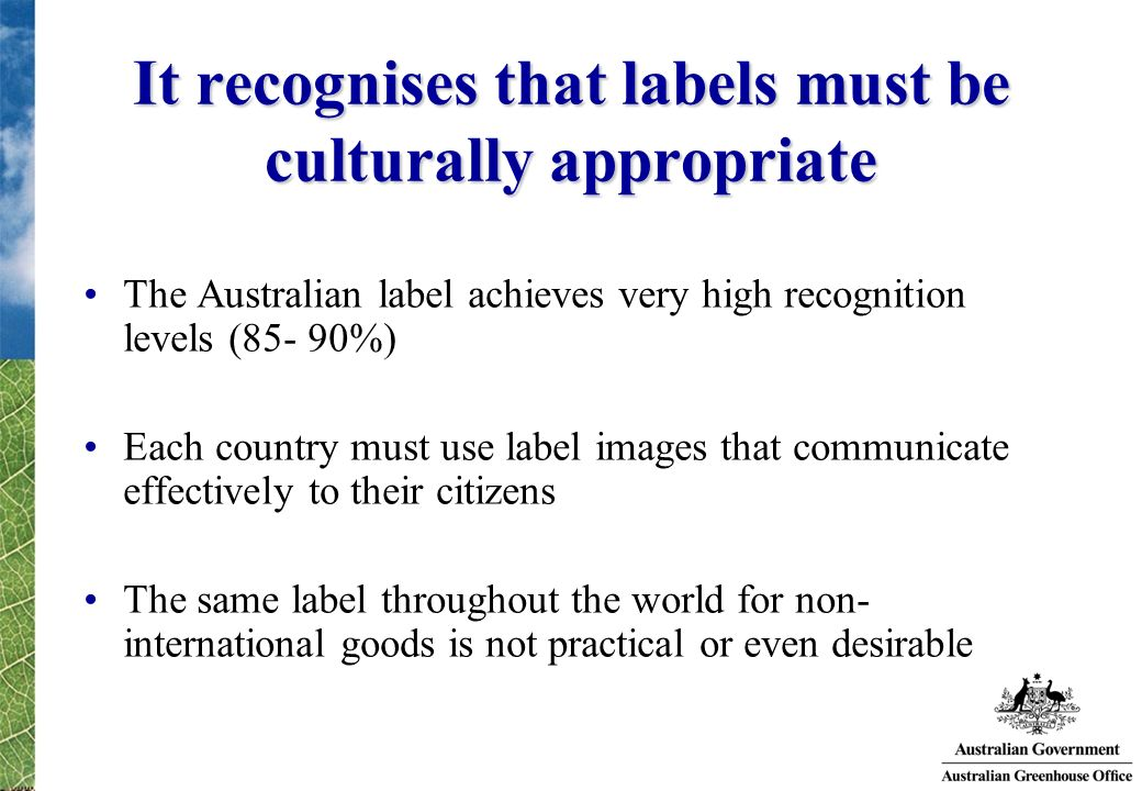 It recognises that labels must be culturally appropriate