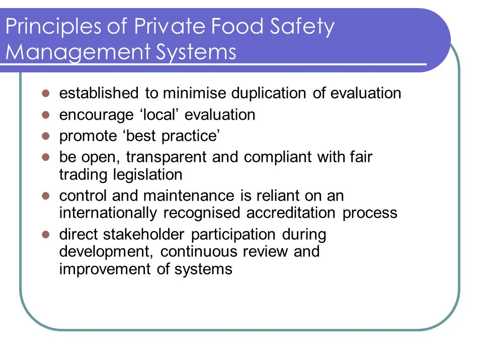 Principles of Private Food Safety Management Systems