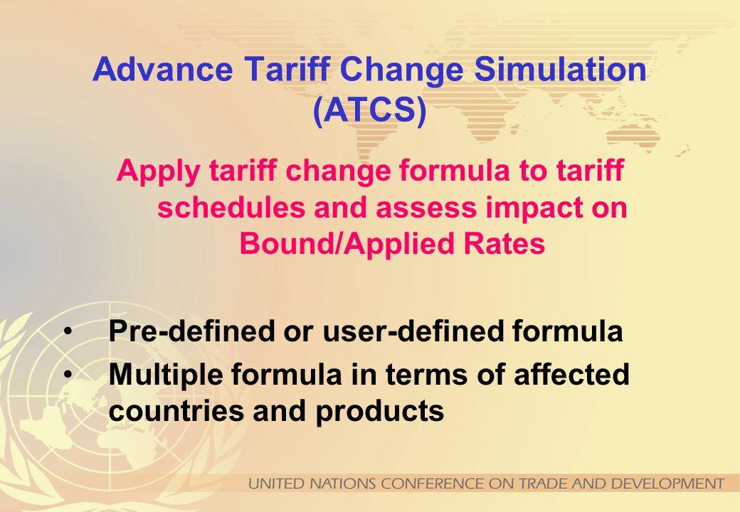 Advance Tariff Change Simulation (ATCS)