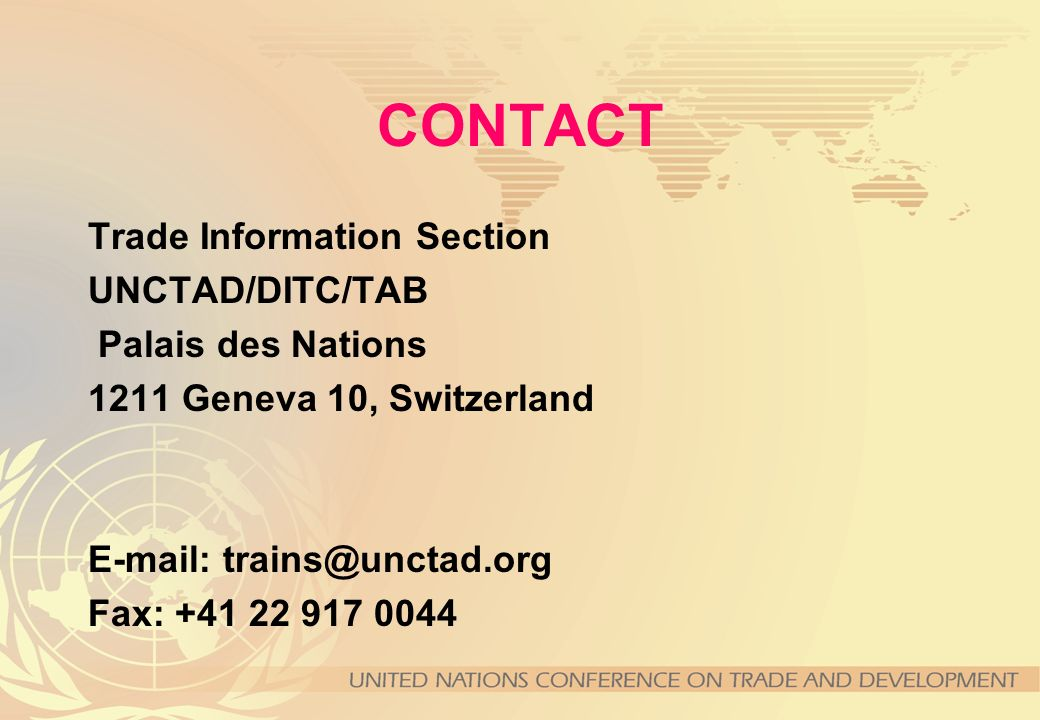 CONTACT Trade Information Section UNCTAD/DITC/TAB Palais des Nations
