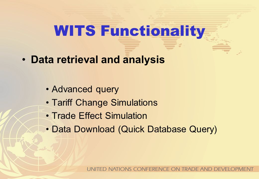 WITS Functionality Data retrieval and analysis Advanced query