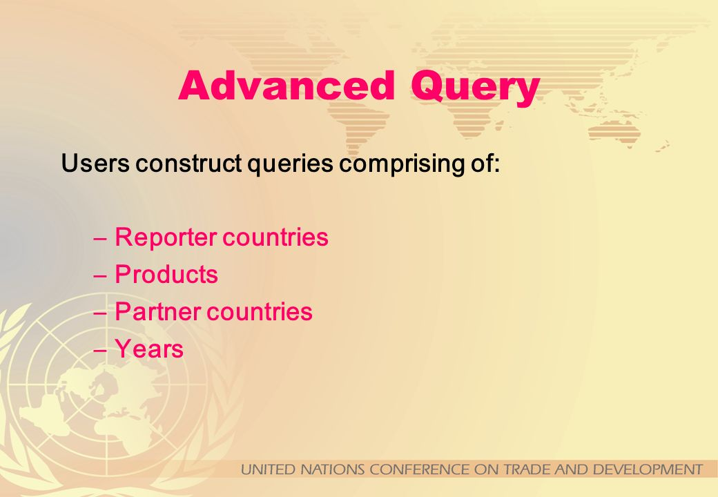 Advanced Query Users construct queries comprising of: