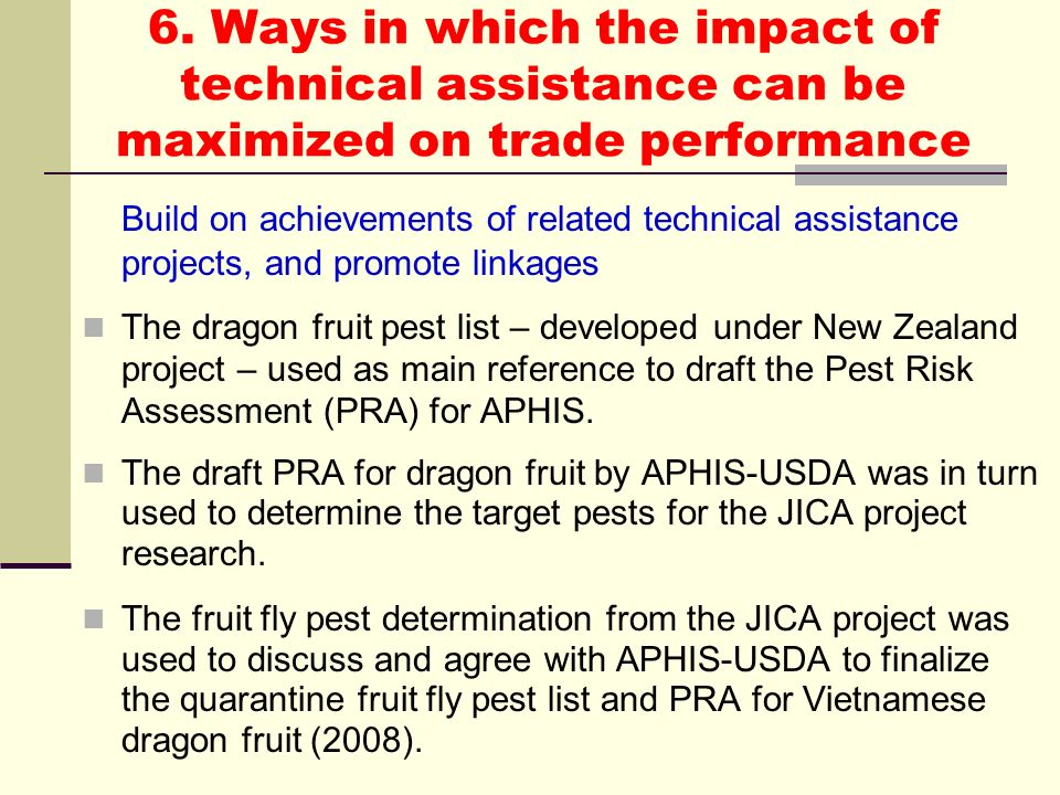 6. Ways in which the impact of technical assistance can be maximized on trade performance