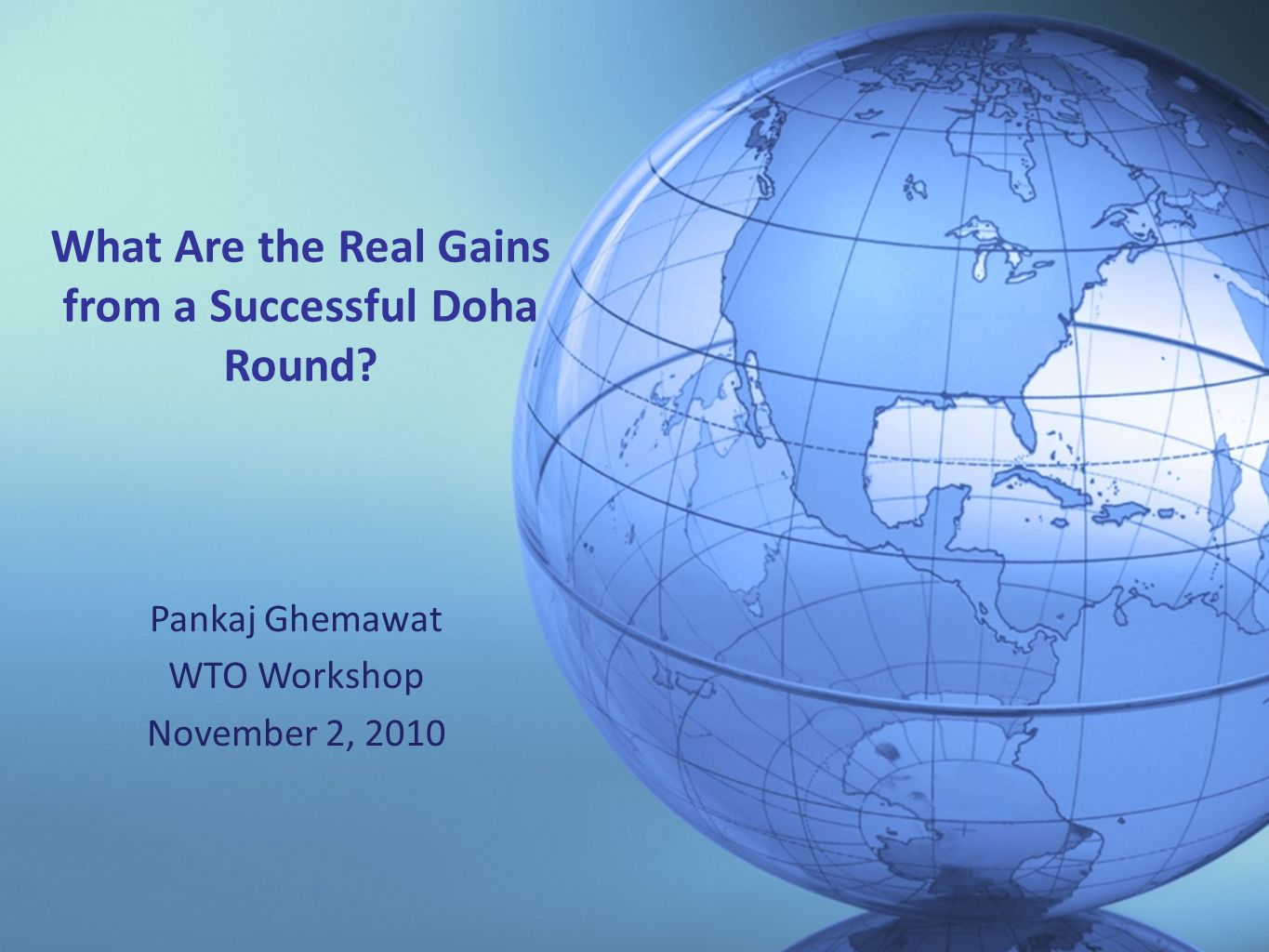 What Are the Real Gains from a Successful Doha Round