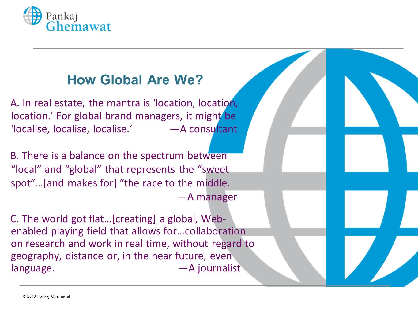 How Global Are We