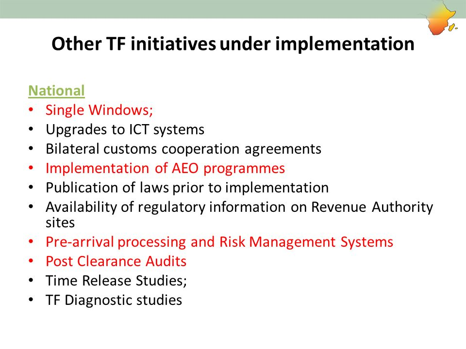 Other TF initiatives under implementation
