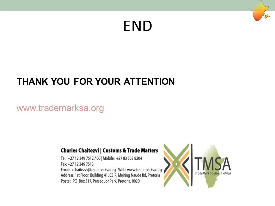 END THANK YOU FOR YOUR ATTENTION www.trademarksa.org