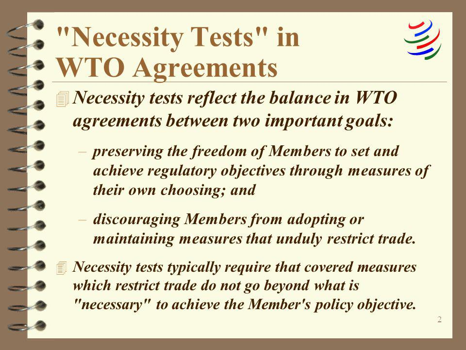 Necessity Tests in WTO Agreements