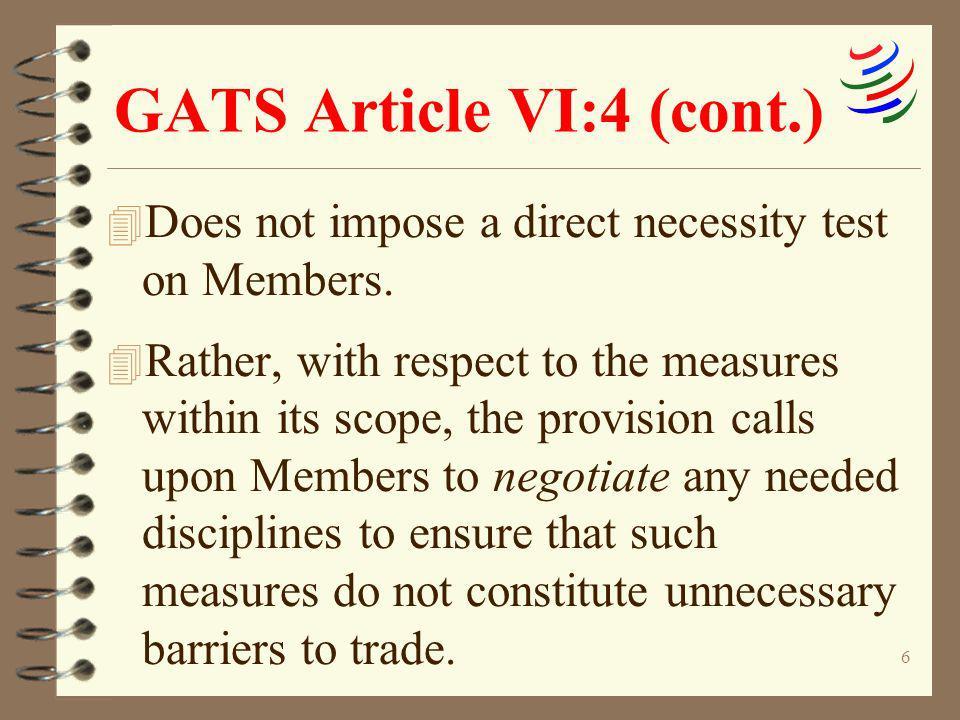 GATS Article VI:4 (cont.)