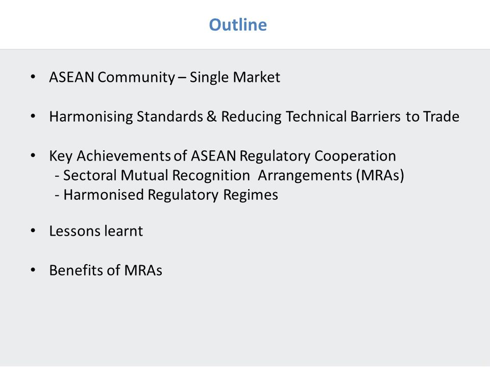 Outline ASEAN Community – Single Market