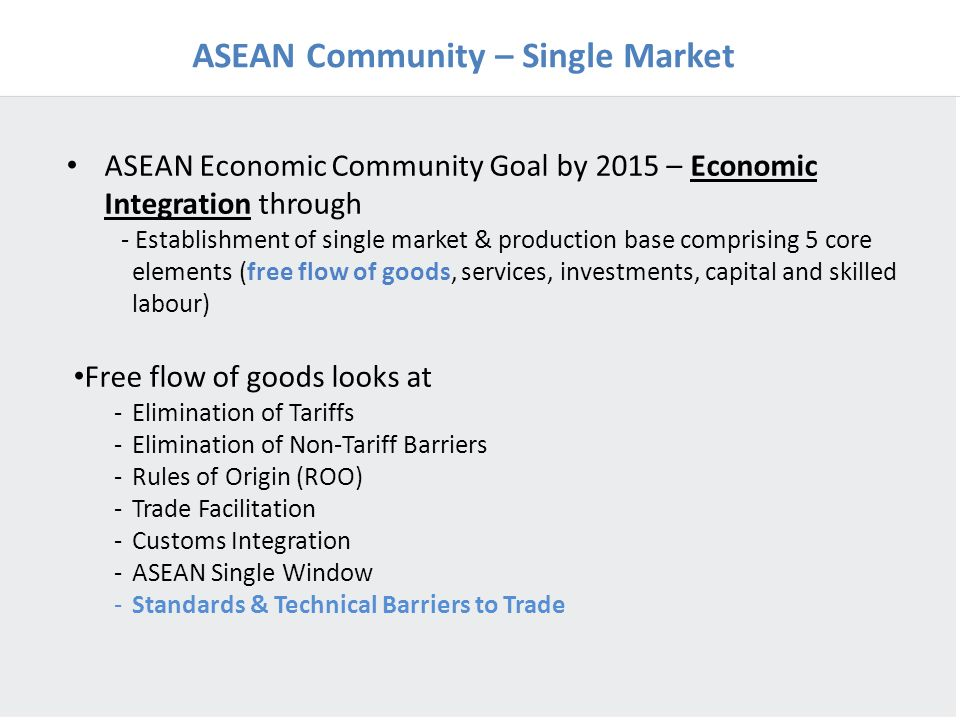 ASEAN Community – Single Market