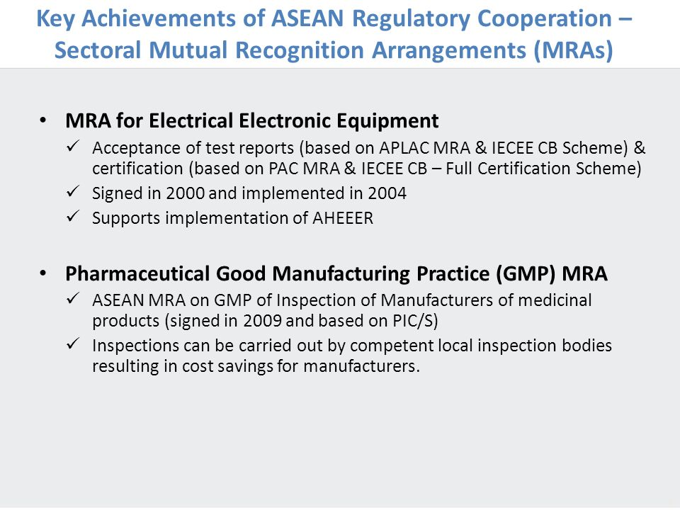 Key Achievements of ASEAN Regulatory Cooperation –