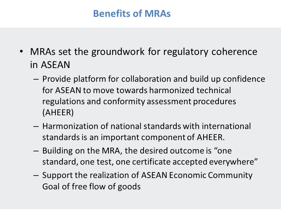 MRAs set the groundwork for regulatory coherence in ASEAN