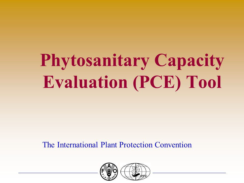 Phytosanitary Capacity Evaluation (PCE) Tool